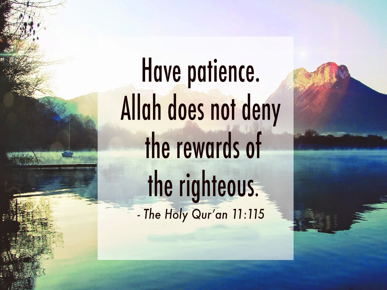 Pateince-quotes-Have-patience-Allah-does-not