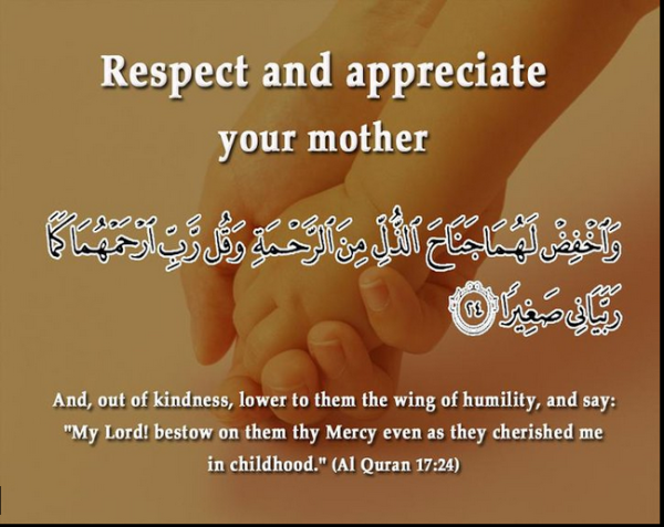 Respect and appreciate your mother