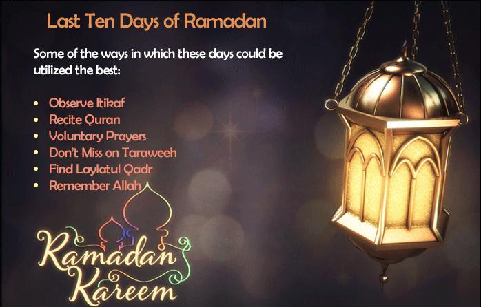 Last Ten Days of Ramzan
