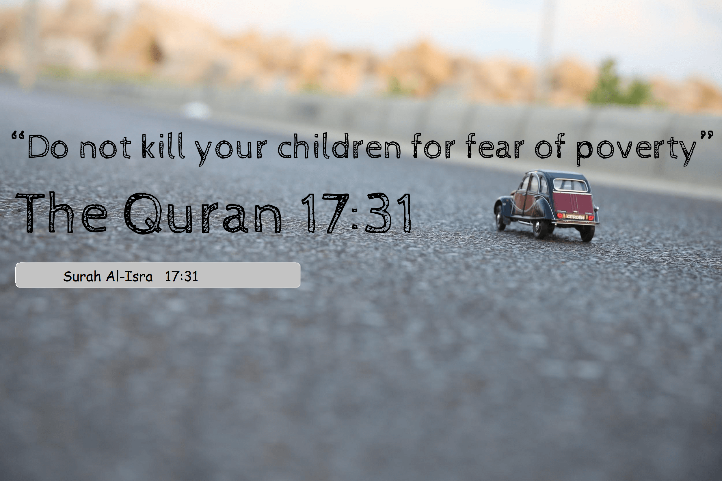 Quotes Quran And Do Not Kill Your Children For Fear Of Poverty  Ahle Sunnatul